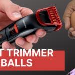 best trimmer for balls